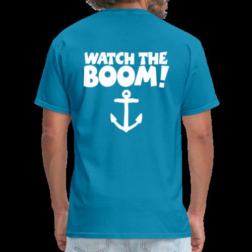 WATCH THE BOOM - Sail T-Shirt for Sailors - Men's T-Shirt