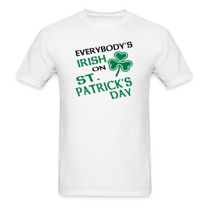 Everybody's Irish Men's St. Patrick's Day T-Shirt - Men's T-Shirt