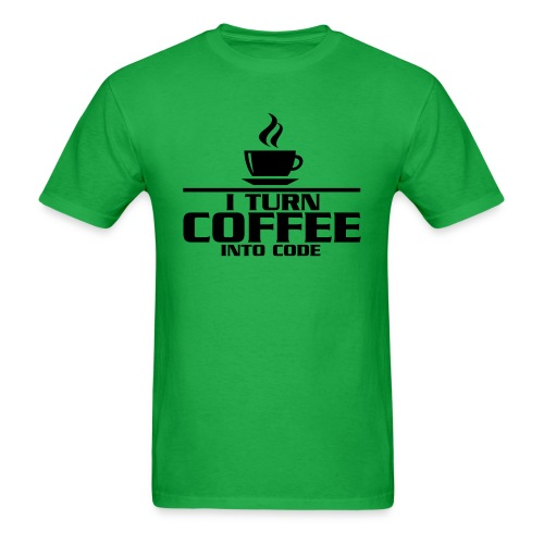 Turn Coffee Into Code - Men's T-Shirt