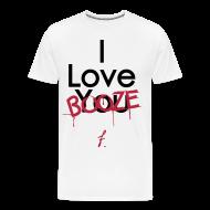 T-Shirts ~ Men's Premium T-Shirt ~ I Love You Booze