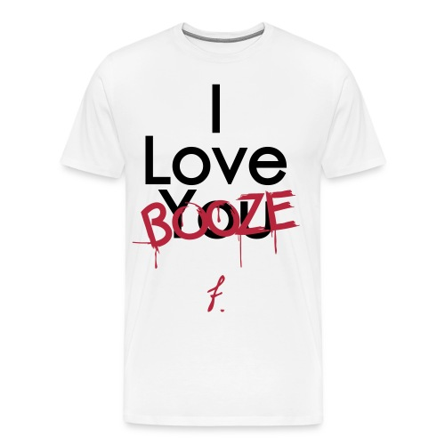 I Love You Booze - Men's Premium T-Shirt