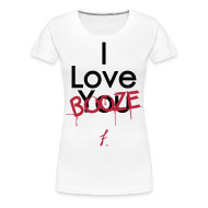 Women's T-Shirts ~ Women's Premium T-Shirt ~ I Love You Booze