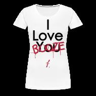 Women's T-Shirts ~ Women's Premium T-Shirt ~ I Love You Booze