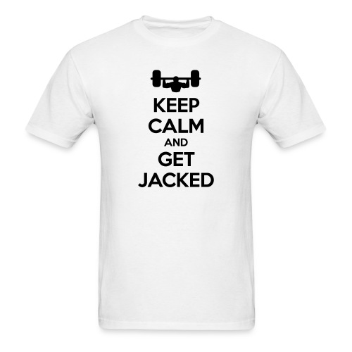 Keep Calm and Get Jacked T-Shirt - Men's T-Shirt
