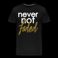 T-Shirts ~ Men's Premium T-Shirt ~ never not faded [metallic gold]