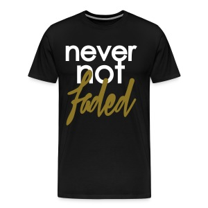 never not faded [metallic gold] - Men's Premium T-Shirt