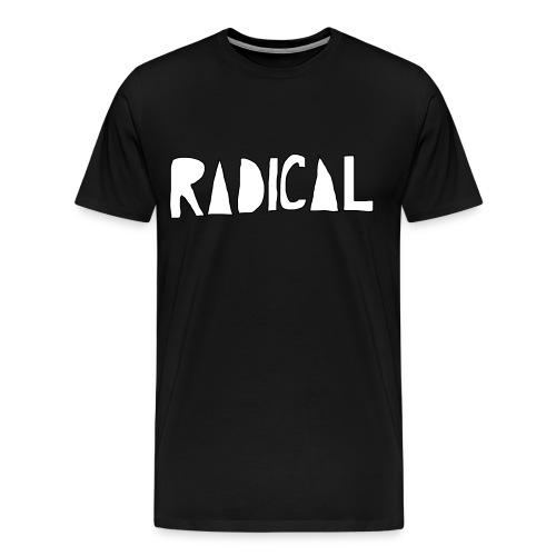 radical t shirt - Men's Premium T-Shirt