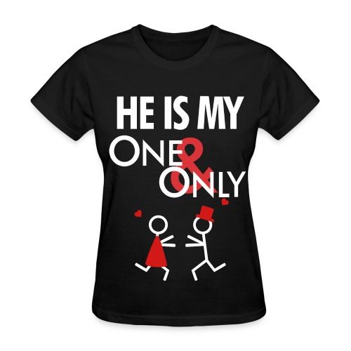 One and Only by SayWhaaa - Women's T-Shirt