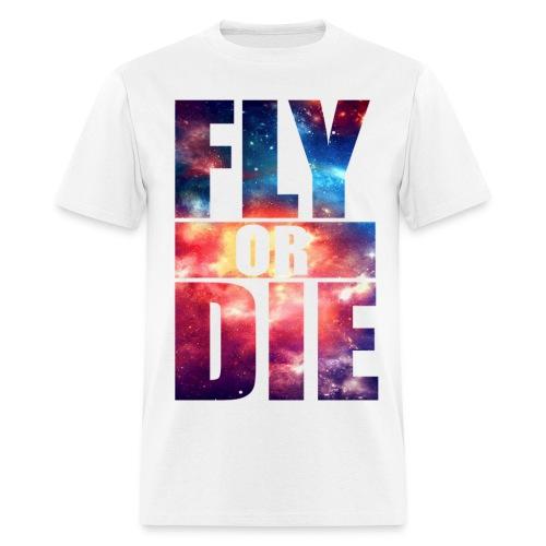 Fly Or Die Tee - Men's T-Shirt