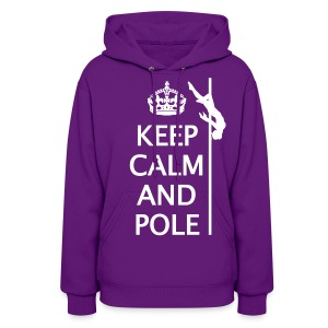 Keep Calm and Pole dance hoodie - Women's Hoodie