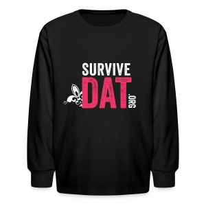 SurviveDAT for Kids  - Kids' Long Sleeve T-Shirt