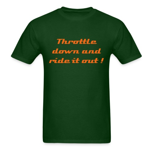 Throttle Down - Men's T-Shirt