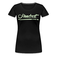 Women's T-Shirts ~ Women's Premium T-Shirt ~ Hoodrat Since '88 [Glow in the Dark]