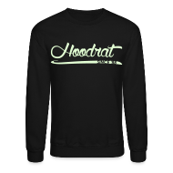 Long Sleeve Shirts ~ Men's Crewneck Sweatshirt ~ Hoodrat Since '88 [Glow in the Dark]