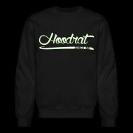 Long Sleeve Shirts ~ Crewneck Sweatshirt ~ Hoodrat Since '88 [Glow in the Dark]