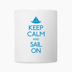 keep calm and sail on  Bottles & Mugs