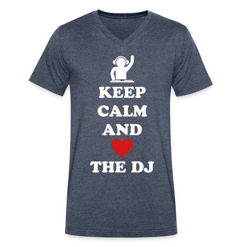 Keep Calm and Love the dj  - Men's V-Neck T-Shirt by Canvas