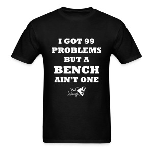 Bench Ain't One - Men's T-Shirt