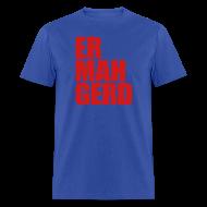 T-Shirts ~ Men's T-Shirt ~ Ermahgerd