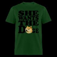 T-Shirts ~ Men's T-Shirt ~ She wants the Doge