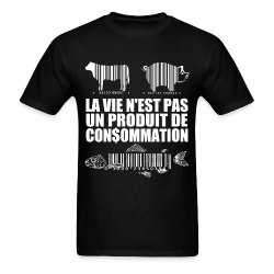 La vie n'est pas un produit de consommation Animal liberation - Vegetarian - Vegan - Anti-specism - Animal cruelty - Animal testing - Animal liberation front - ALF - Vivisection - Animal experim