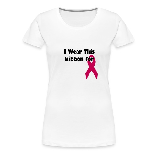 Customize your Ribbon Shirt - Women's Premium T-Shirt