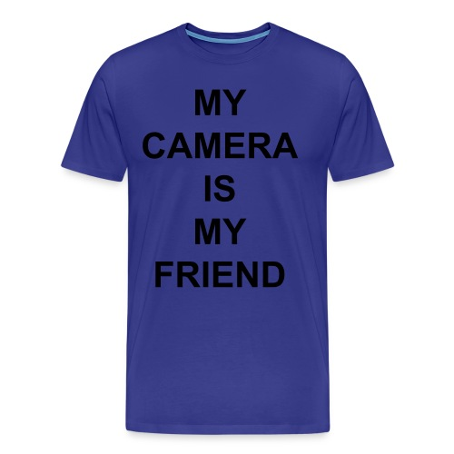 My Camera Is My Friend (Black Text - Men's Premium T-Shirt