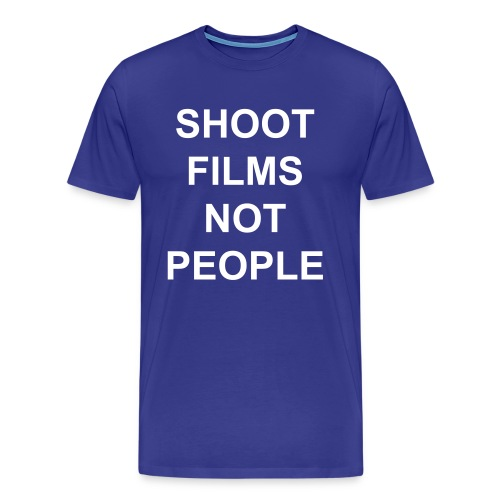 Shoot Films Not People (White Text) - Men's Premium T-Shirt