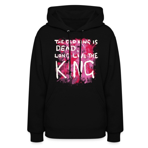 Long Live The King - Women's Hoodie