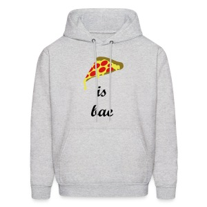 Men's Pizza Bae Sweatshirt - Men's Hoodie