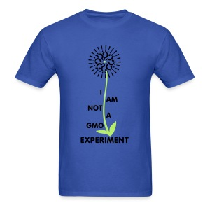 I Am Not A GMO Experiment - Men's T-Shirt