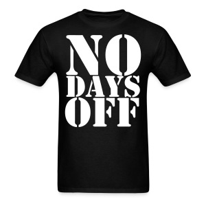 No days off in gym - Men's T-Shirt