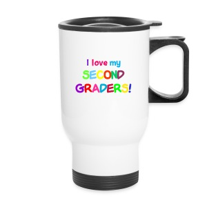 I Love My Second Graders Cup - Travel Mug