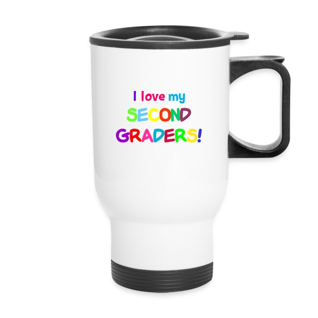 I Love My Second Graders Cup