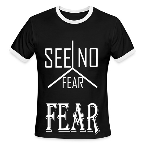 SEE NO FEAR Tee White Text - Men's Ringer T-Shirt