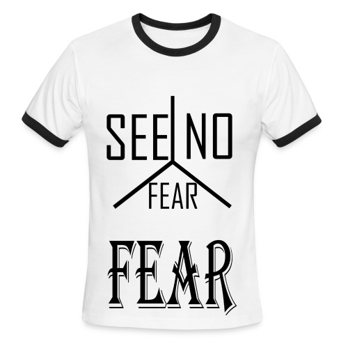SEE NO FEAR Tee Black Text - Men's Ringer T-Shirt