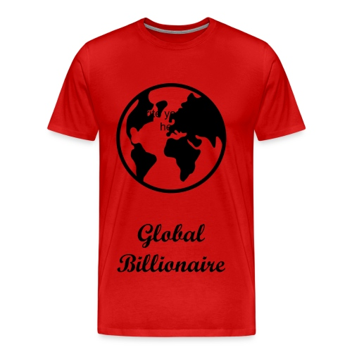 global billionaires - Men's Premium T-Shirt