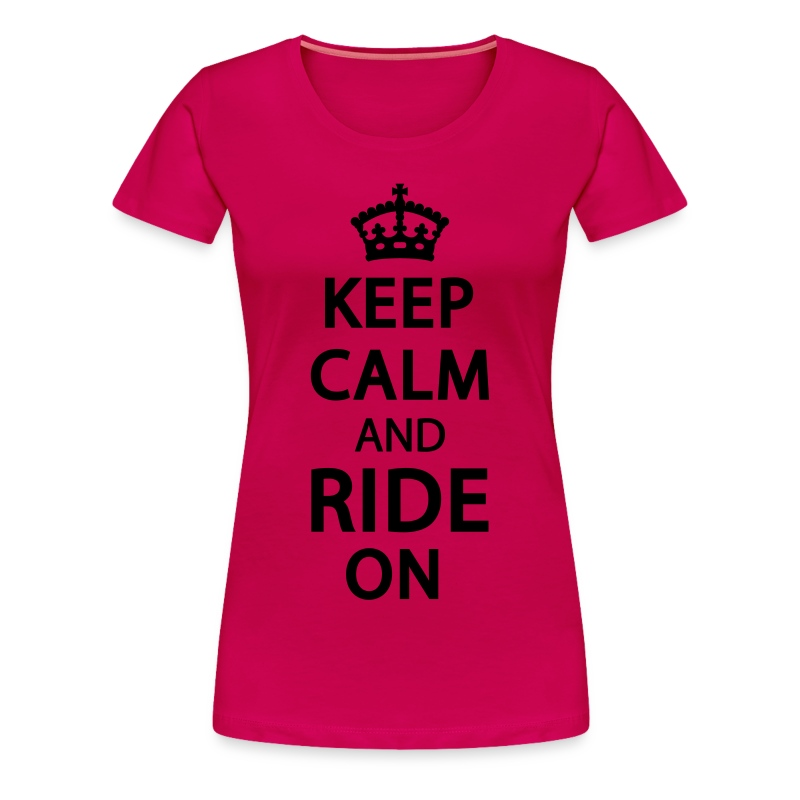 Keep Calm And Ride On Cowgirl Design T Shirt Spreadshirt