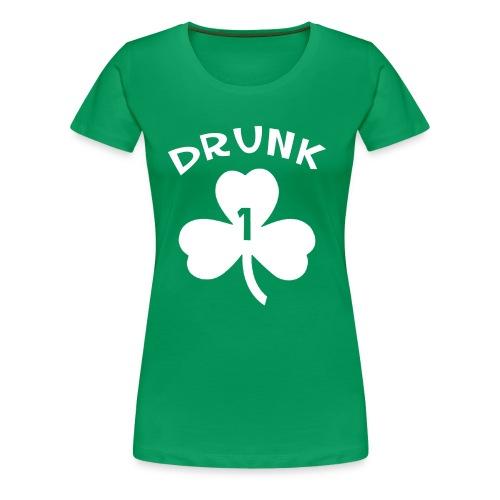 Drunk 1 - Women's Premium T-Shirt