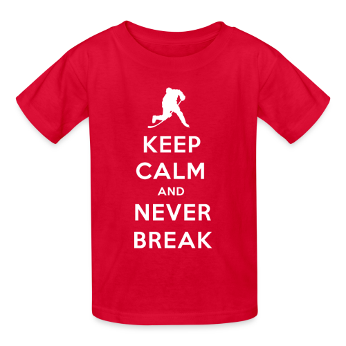Keep Calm and Never Break Kids T-Shirt - Kids' T-Shirt