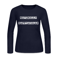 Long Sleeve Shirts ~ Women's Long Sleeve Jersey T-Shirt ~ Naturally Napptacular