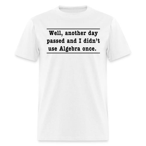 Algebra... its a funny subject - Men's T-Shirt