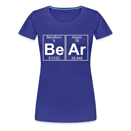 Be-Ar (bear) - Full - Women's Premium T-Shirt