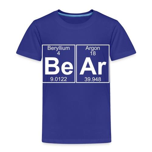 Be-Ar (bear) - Full - Toddler Premium T-Shirt