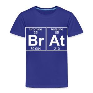 Br-At (brat) - Full - Toddler Premium T-Shirt