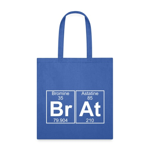 Br-At (brat) - Full - Tote Bag