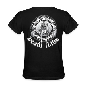 Dead Lifts Women's Standard BACK - Women's T-Shirt