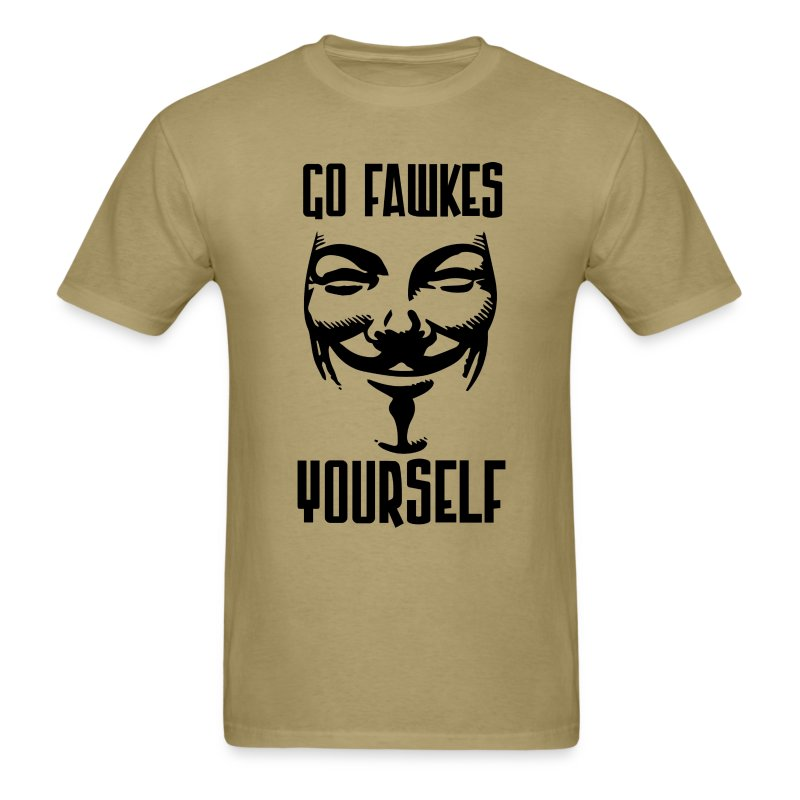 Go Fawkes Yourself - Men's T-Shirt