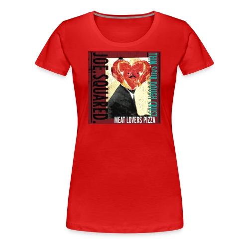 meat lovers pizza women's shirt - Women's Premium T-Shirt