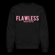 Long Sleeve Shirts ~ Men's Crewneck Sweatshirt ~ Flawless